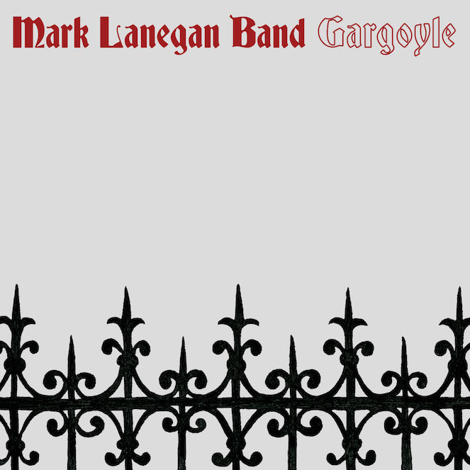 Mark Lanegan Band- Gargoyle, favoriete cd's 2017