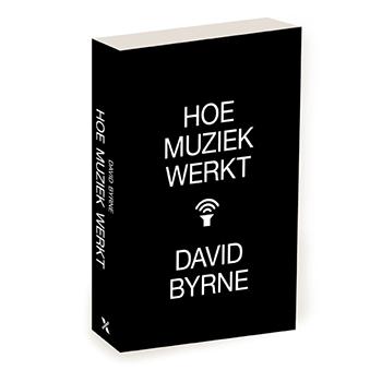 Hoe muziek werkt, boek van David Byrne.